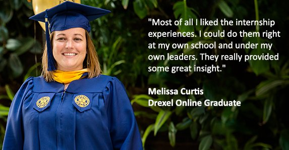 Melissa Curtis MS in Education Administration Drexel Online Graduate